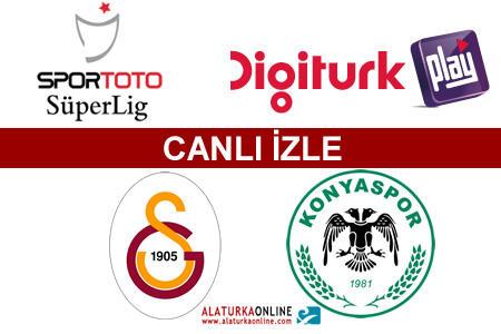 Galatasaray – Torku Konyaspor maçını canlı izle