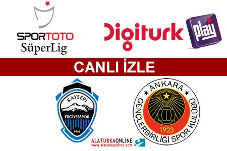 Kayseri Erciyesspor – Gençlerbirliği maçını canlı izle