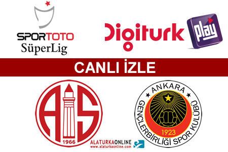 M.P. Antalyaspor – Gençlerbirliği maçını canlı izle