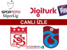 Sivasspor - Trabzonspor maçını canlı izle