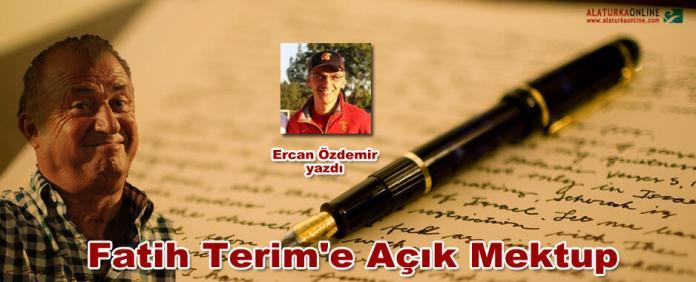 Fatih Terime Acik Mektup Ercan Ozdemir