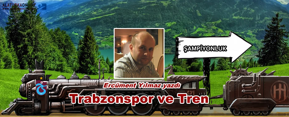Trabzonspor ve Tren
