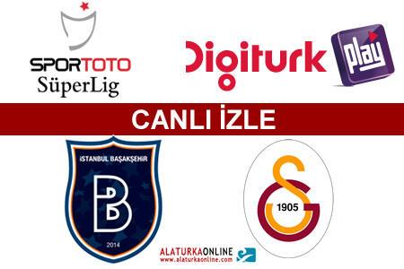 İstanbul Başakşehir   Galatasaray maçını canlı izle