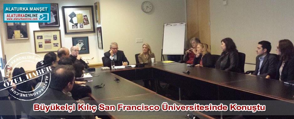 Büyükelçi Kılıç San Francisco Üniversitesinde Konuştu