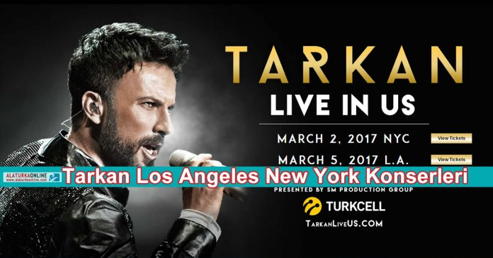 Tarkan Los Angeles New York Amerika Konserleri
