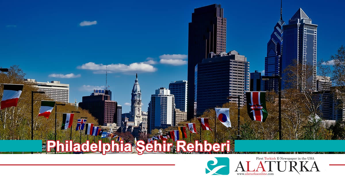 Philadelphia Şehir Rehberi