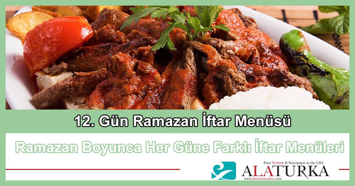 12. Gün Ramazan İftar Menüsü