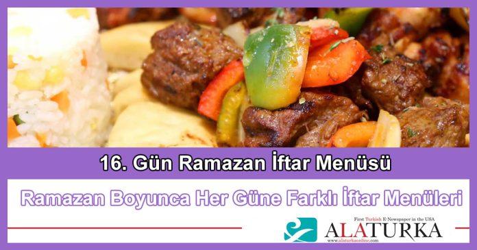 16 Gun Ramazan Iftar Menusu