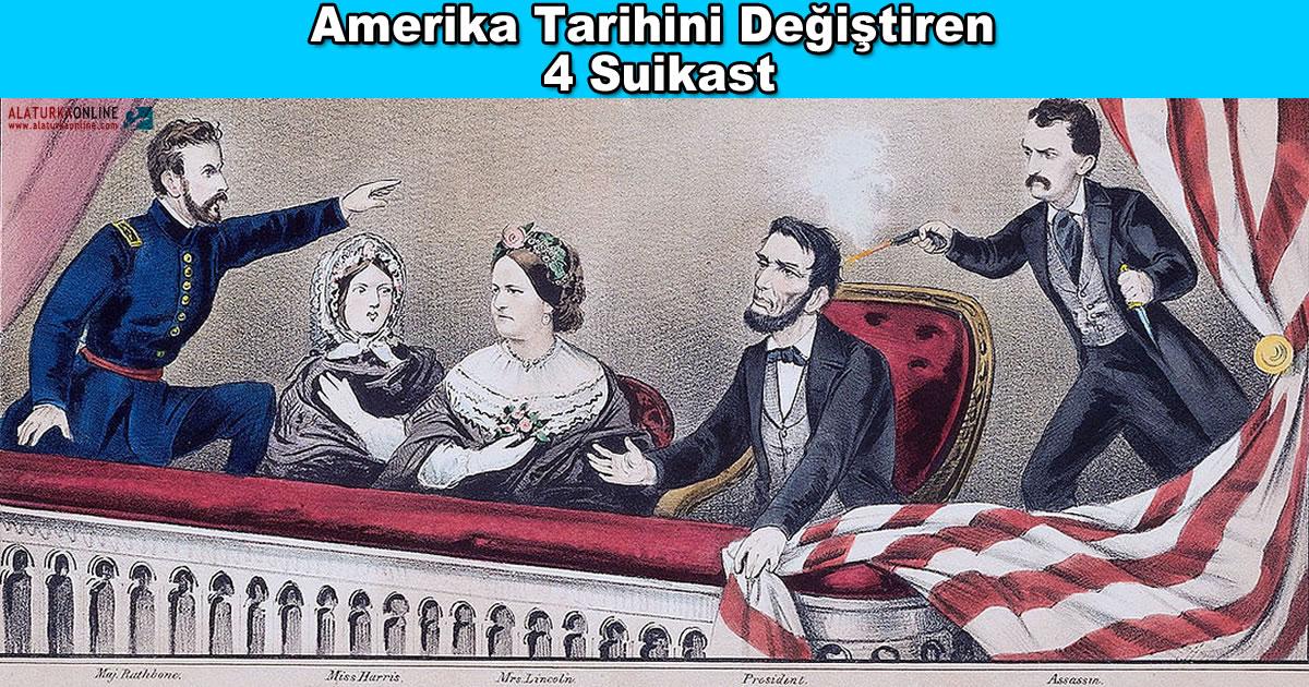 Amerika Tarihini Değiştiren 4 Suikast