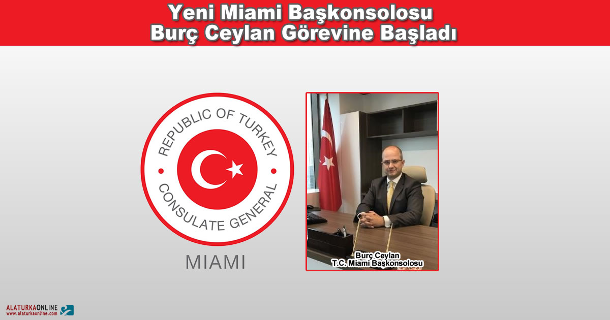 Yeni Miami Başkonsolosu  Burç Ceylan Görevine Başladı