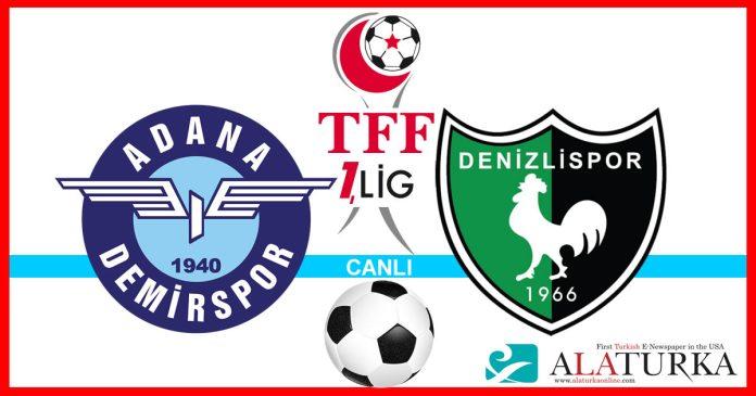 Adana Demirspor - Denizlispor macini canli izle