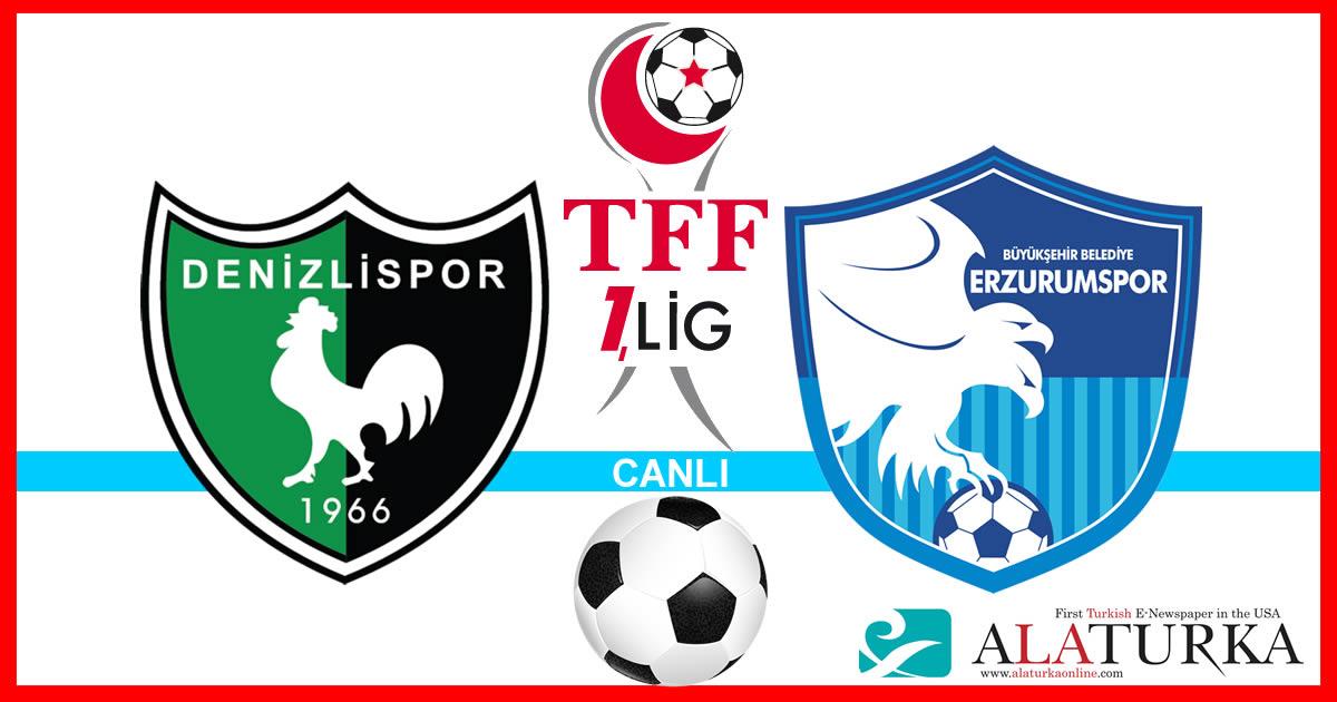 Denizlispor – Erzurumspor maçını canlı izle