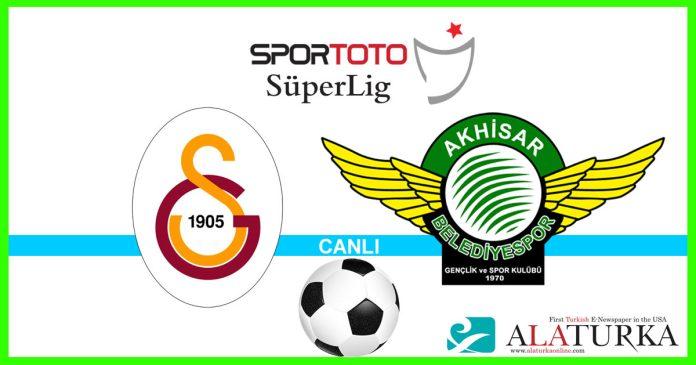 Galatasaray - Akhisarspor macini canli izle