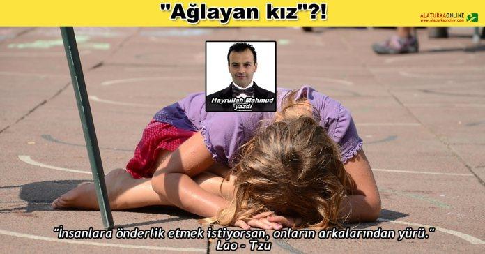 Aglayan Kiz - Hayrullah Mahmud