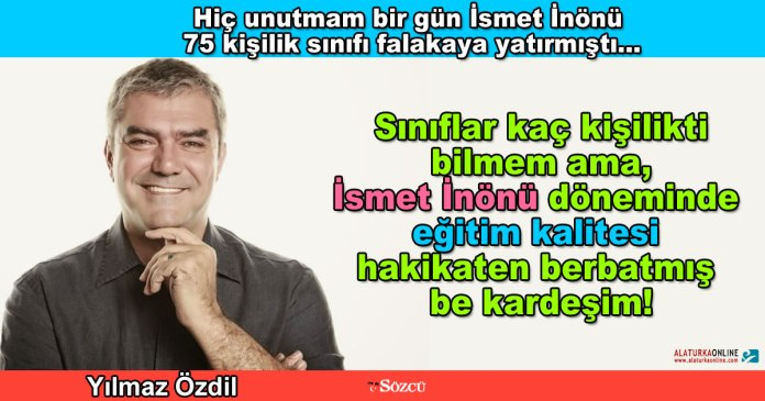 Ismet Inonu Falaka - Yilmaz Ozdil