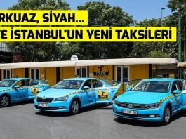 istanbul turkuaz siyah yeni taksiler