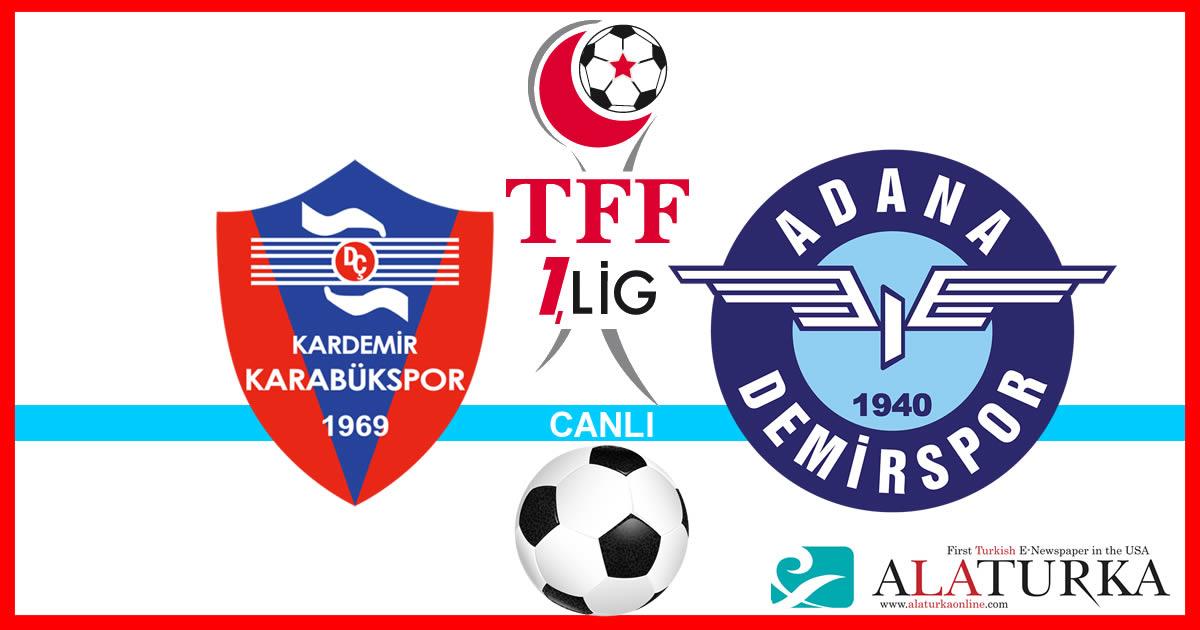 Karabükspor – Adana Demirspor maçını canlı izle