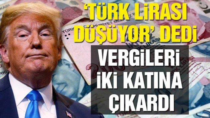 Trump Turk Lirasi Dusuyor