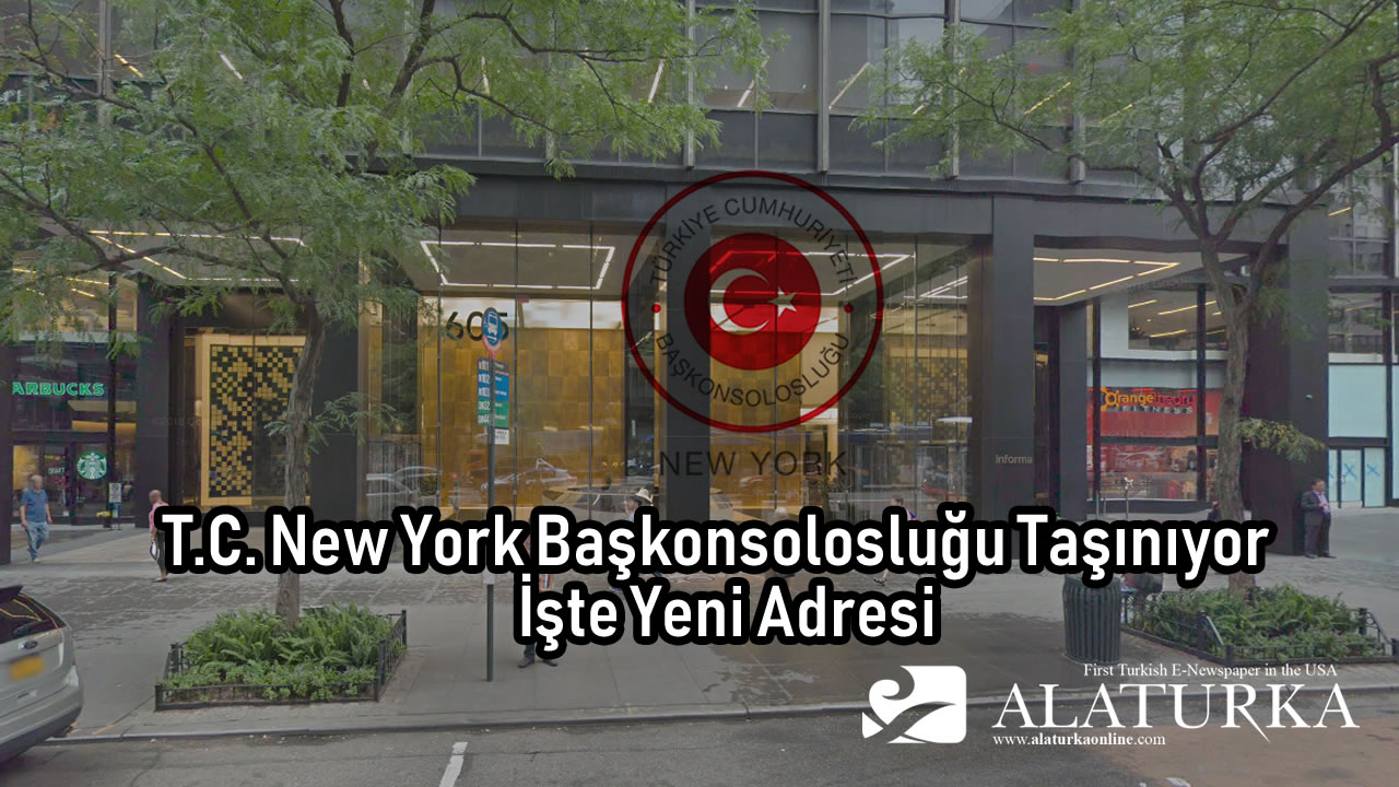 T.C. New York Başkonsolosluğu Taşınıyor – İşte Yeni Adresi