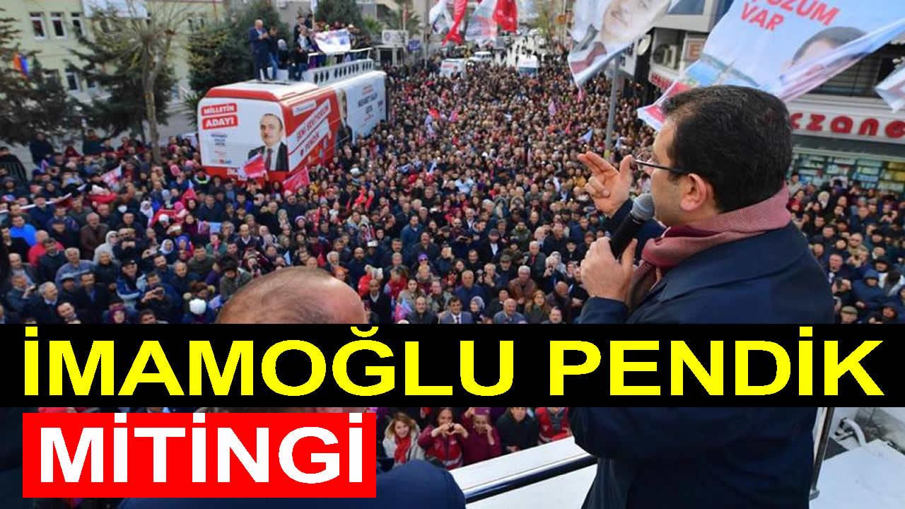 Ekrem İmamoğlu Pendik Mitingi –  29 Mart 2019