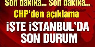 CHP Son Dakika Istanbul Oylari