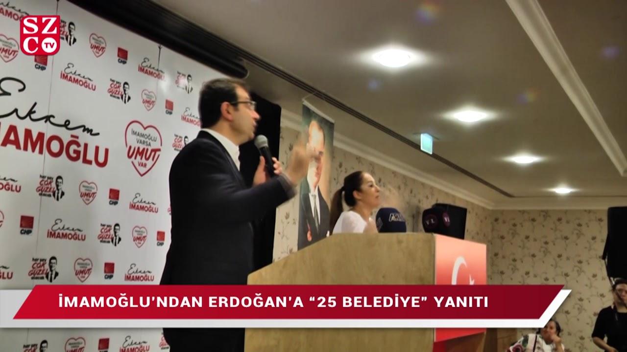 """İmamoğlu'ndan Erdoğan'a """"25 Belediye"""" yanıtı"""