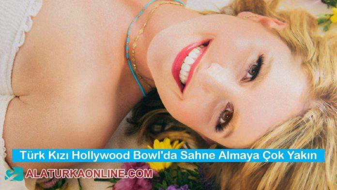 Türk Kızı Oylarınızla Hollywood Bowl'da Ünlülerle Sahne Alabilir