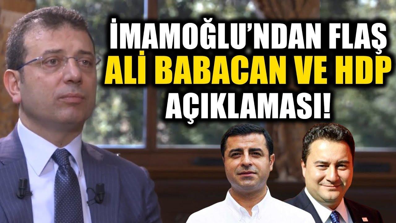 Ekrem İmamoğlu'ndan Flaş Ali Babacan ve HDP Açıklaması!
