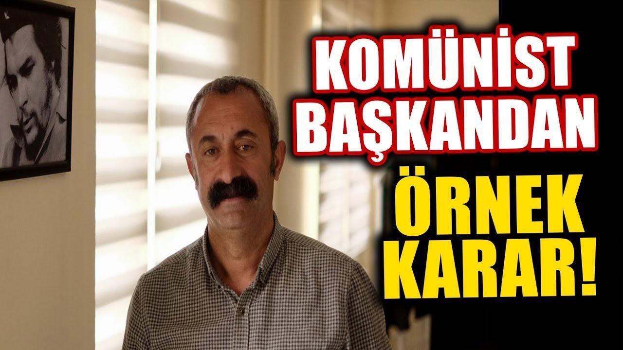 Komunist Başkan Fatih Mehmet Maçoğlu'ndan Örnek Karar
