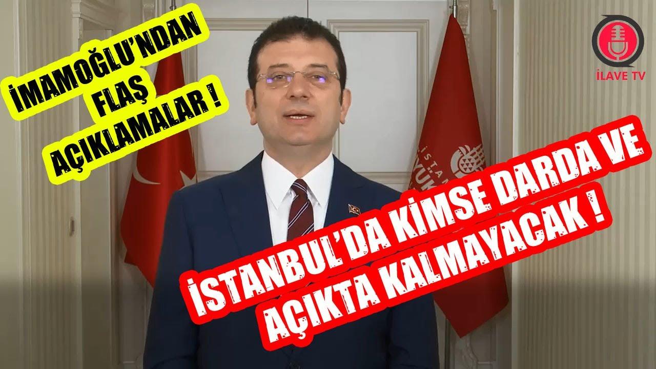 İmamoğlu'ndan Flaş Açıklamalar ! İstanbul'da Kimse Darda ve Açıkta Kalmayacak !