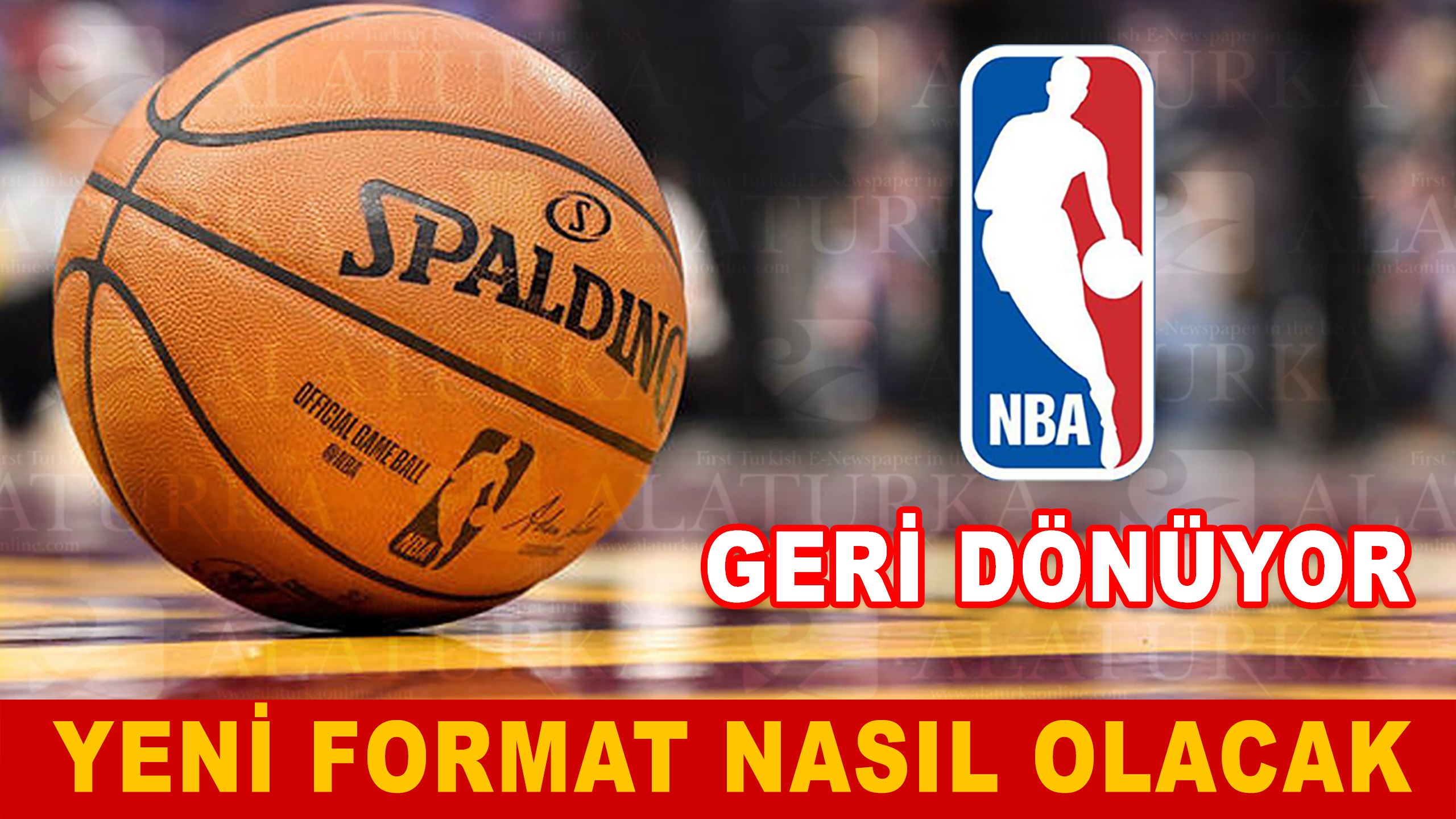NBA 22 Takımlı Yeni Format ile Geri Dönüyor