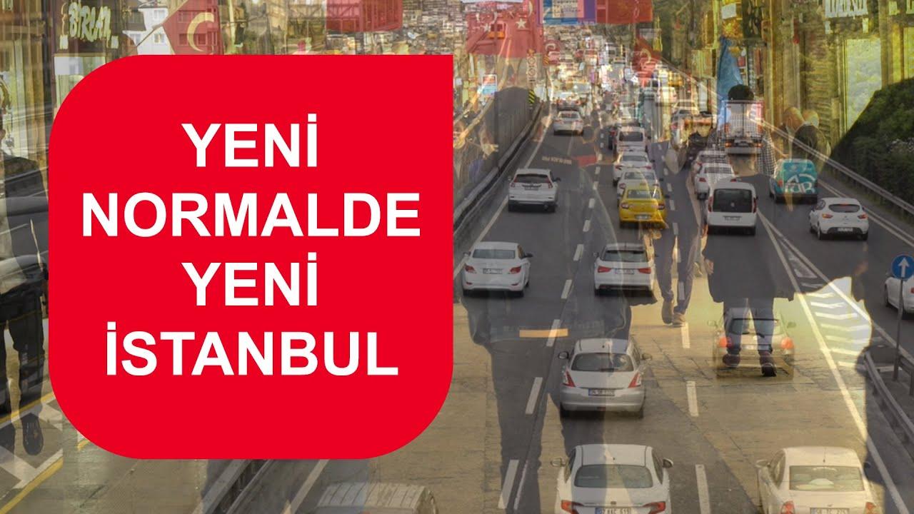 Türkiye normalleşiyor… Yeni normalde İstanbul nasıl olacak?