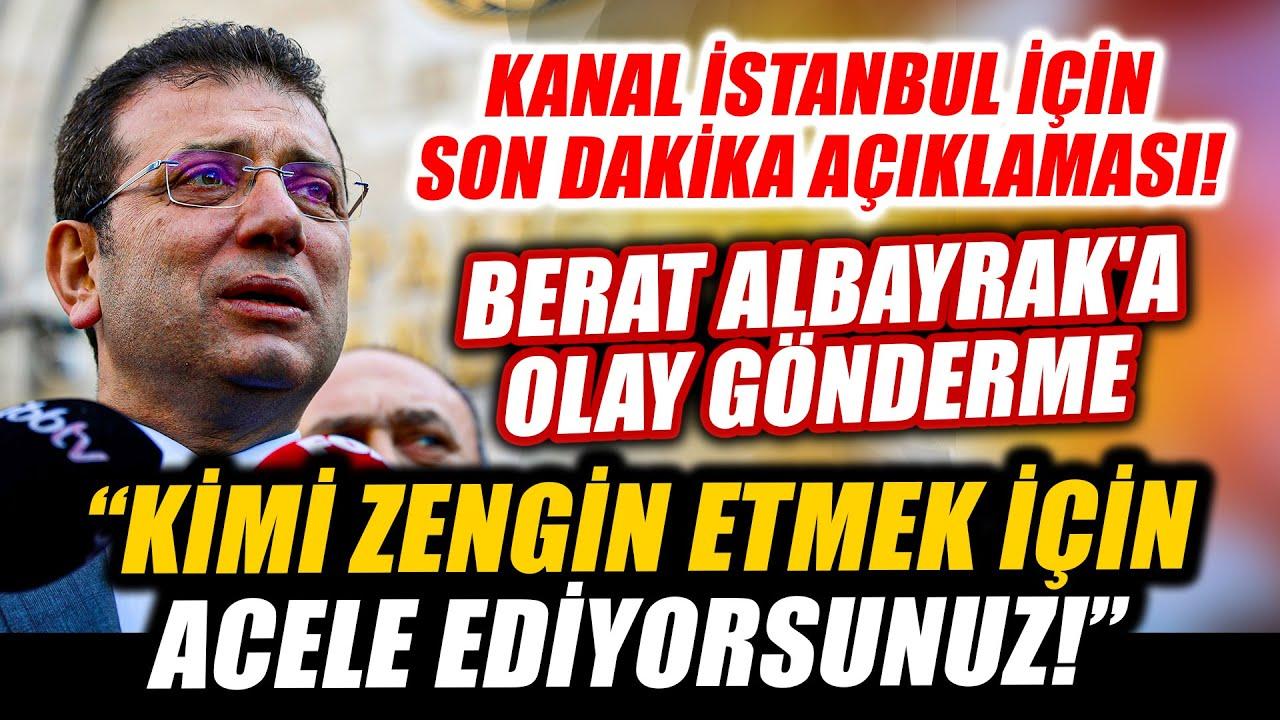 Ekrem İmamoğlu Kanal İstanbul güzergahında arsası olan Berat Albayrak ile ilgili bakın ne dedi!