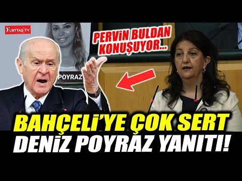Pervin Buldan Devlet Bahçeli'nin Deniz Poyraz açıklamasına çok sert yanıt veriyor…