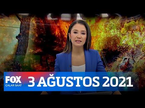 4 ilde yangınlar devam ediyor! 3 Ağustos 2021 Çalar Saat