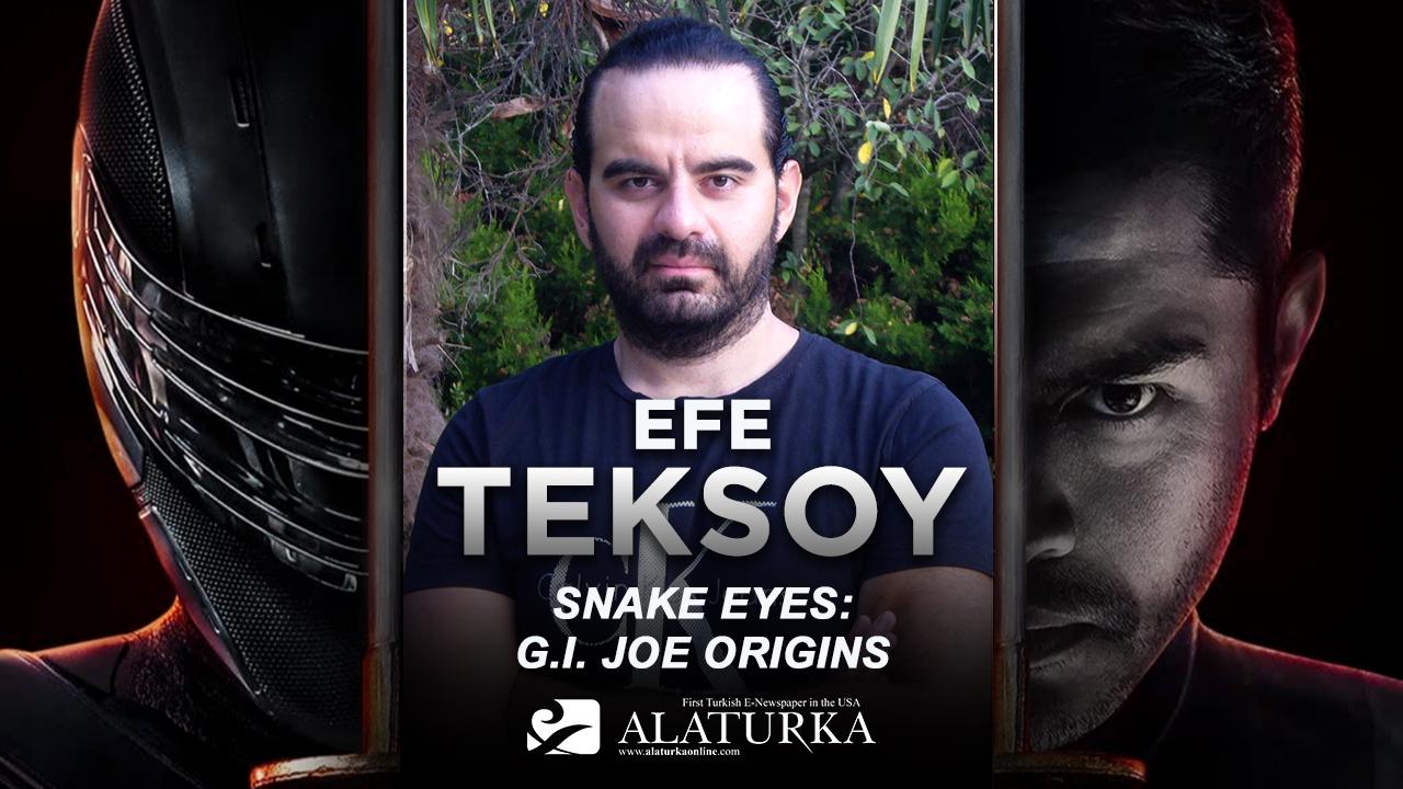 """Sinema Yazarı/Film Eleştirmeni Efe Teksoy Yazdı, Antik Bir Ninja Klanı Hikayesi """"Snake Eyes: G. I. Joe Origins"""""""