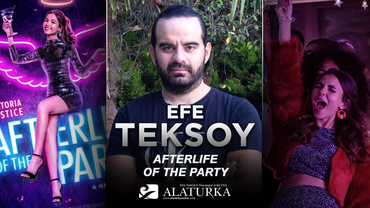 """Sinema Yazarı/Film Eleştirmeni Efe Teksoy yazdı, yaşam ve ölüm arasında """"Afterlife of the Party"""