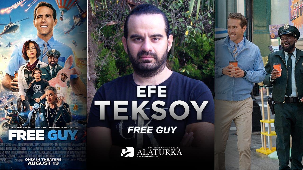 """Sinema Yazarı/Film Eleştirmeni Efe Teksoy yazdı, Yeni Nesil Sanal Süper kahraman """"Free Guy"""""""