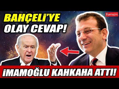 Ekrem İmamoğlu kahkaha attı! Devlet Bahçeli'ye olay cevap!