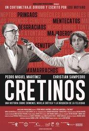 Cretinos (2015)