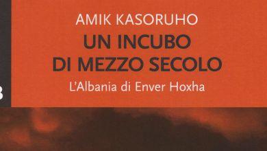 Un Incubo Di Mezzo Secolo L'Albania Di Enver Hoxha Opt