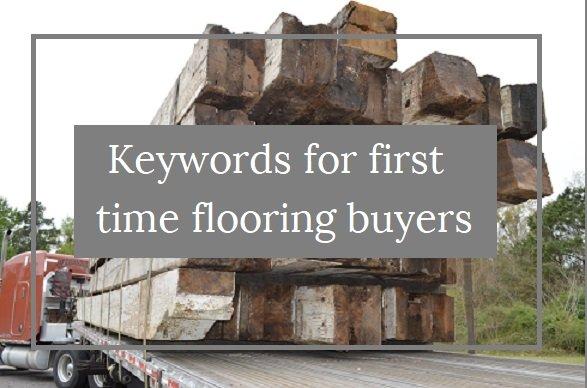 Wood Flooring Beginner Guide: Key Terms When Buying Your Floor