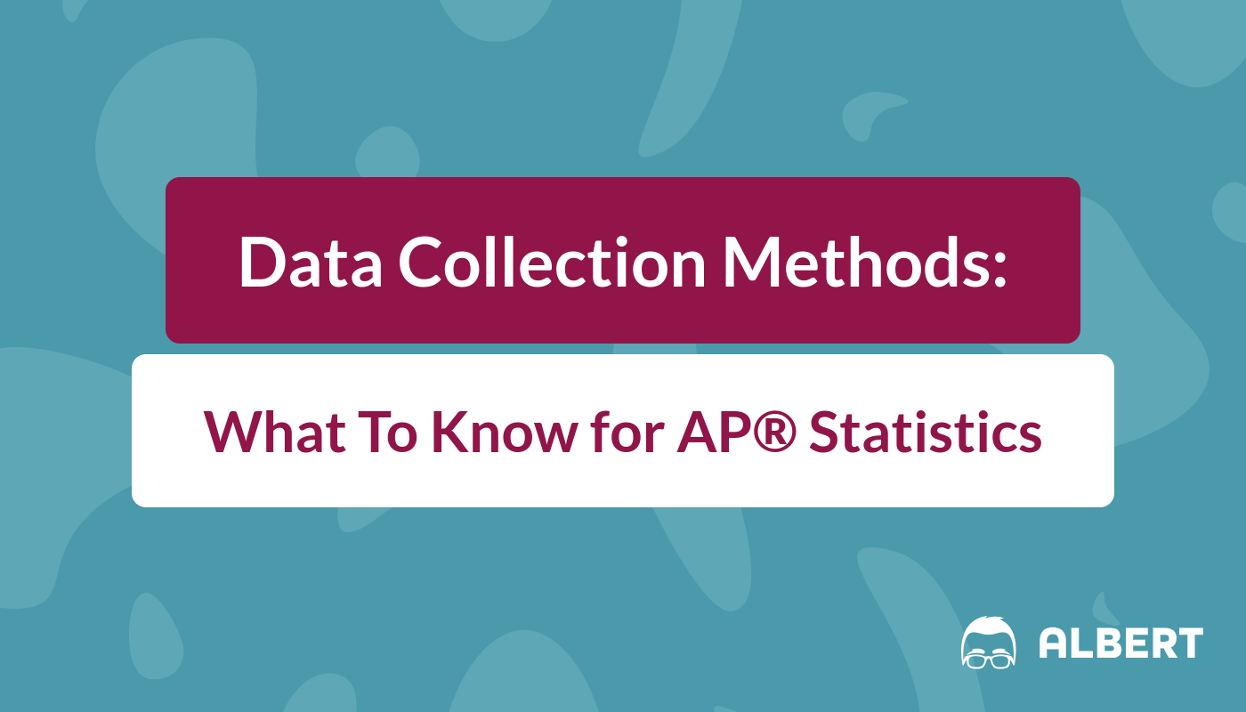 Data Collection Methods What To Know For Statistics