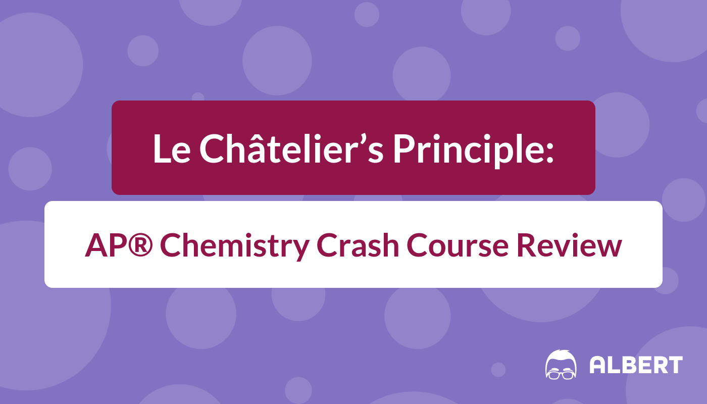 Le Chatelier S Principle Ap Chemistry Crash Course