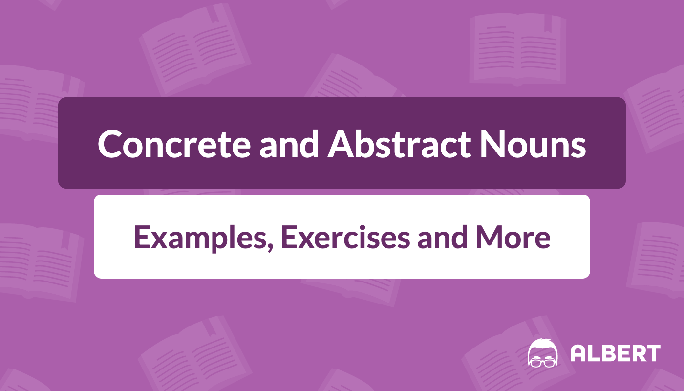 Concrete And Abstract Nouns Definition Examples
