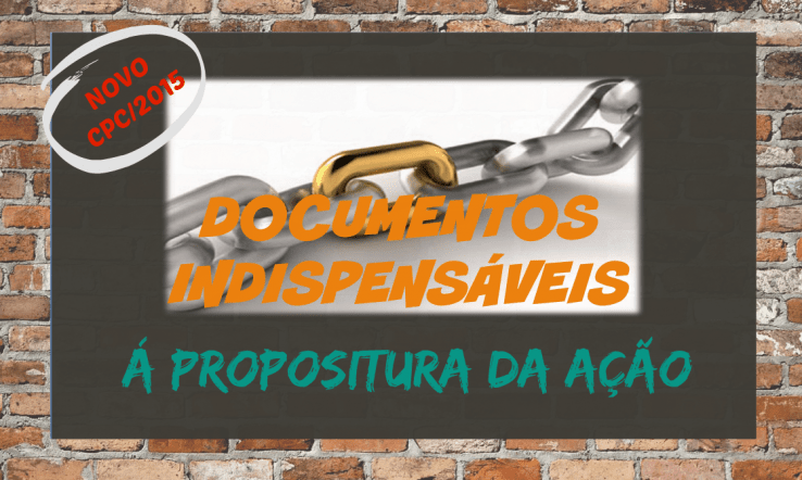 novo-cpc-documentos-indispensaveis-propositura-acao-requisitos-inicial-2015
