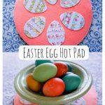Easter Egg Hot Pad