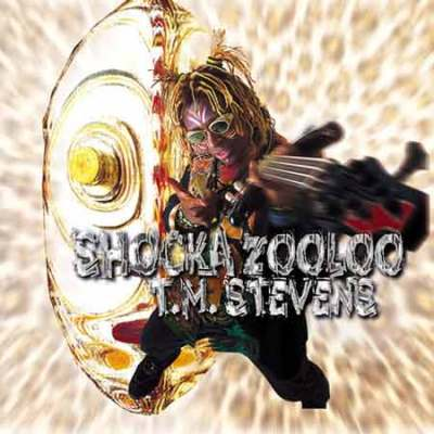 TM Stevens - Shocka Zooloo