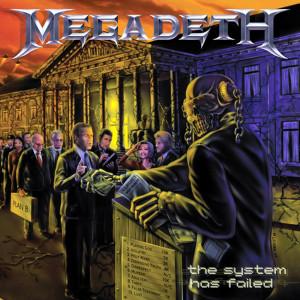 Megadeth The System Has Failed