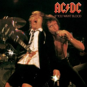 If You Want Blood You've Got It by AC/DC (1978)